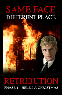 Book 4 Retribution Phase 1 by Helen J Christmas, Same Face Different Place