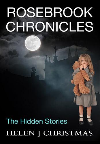 Book cover for Rosebrook Chronicles by Helen J. Christmas, Psychological Noir suspense