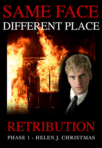 Cover image for SAME FACE DIFFERENT PLACE Retribution Phase 1, a psychological crime thriller